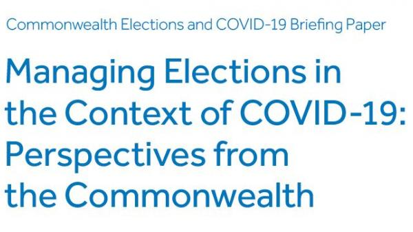 Managing Elections in the Context of COVID-19: Perspectives from the Commonwealth